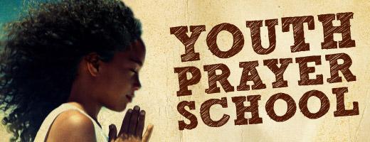 youth prayer school